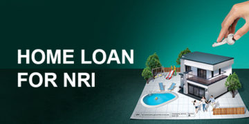 home loan, NRIs, nrihelpinfo